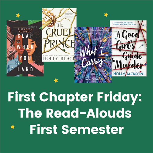 First Chapter Friday Read-Alouds from First Semester