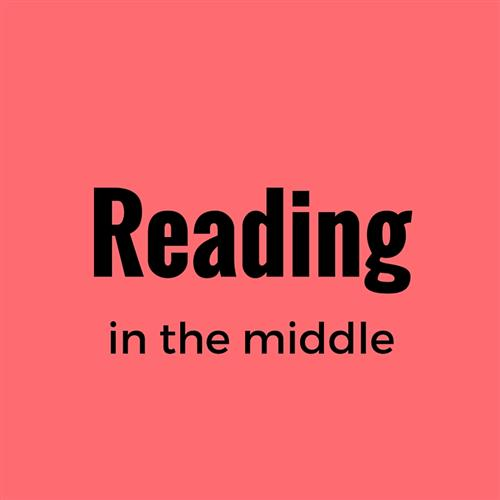 Reading in the Middle