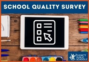 The School Quality Survey, available in multiple languages, is a critical element in our ongoing ef