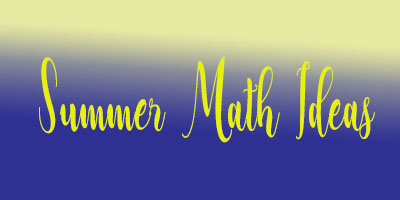 Summer Math Ideas