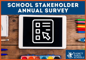 School Stakeholder Annual for all district families April 26 – May 21, 2021