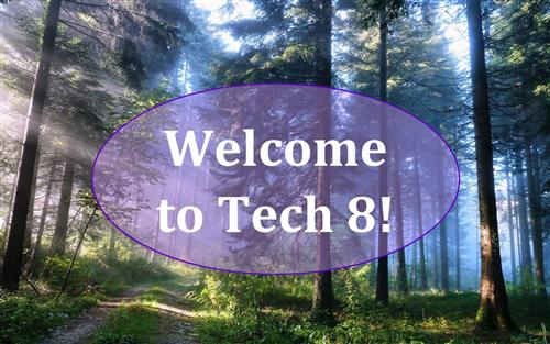 Welcome to Tech 8