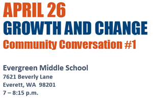 April 26 Growth and Change Community Conversation at Evergreen Middle School